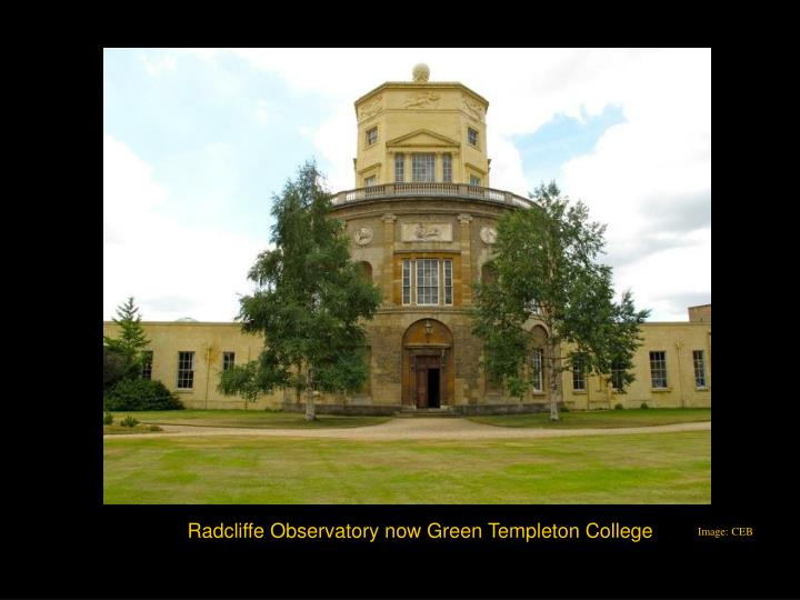 Radcliffe Observatory now Green Templeton College