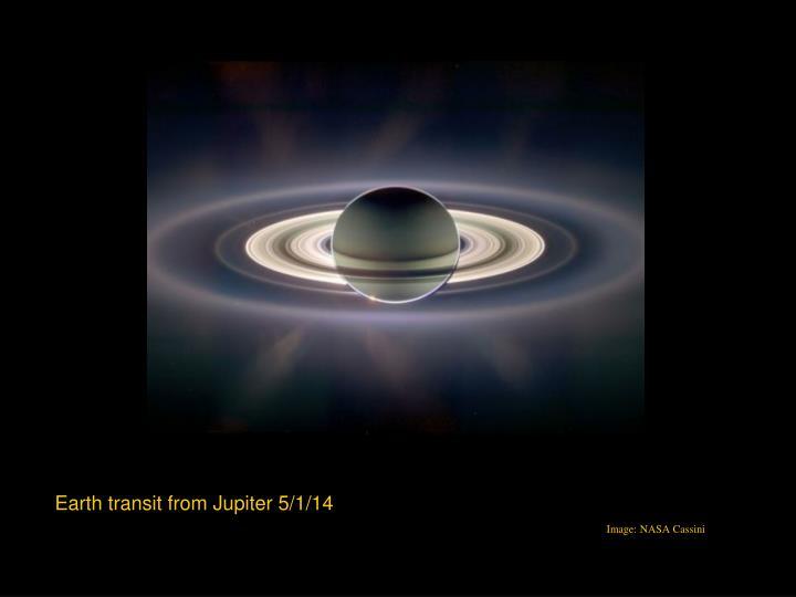 Earth transit from Jupiter 5/1/14
