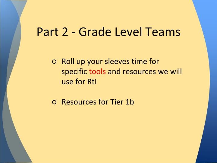Part 2 - Grade Level