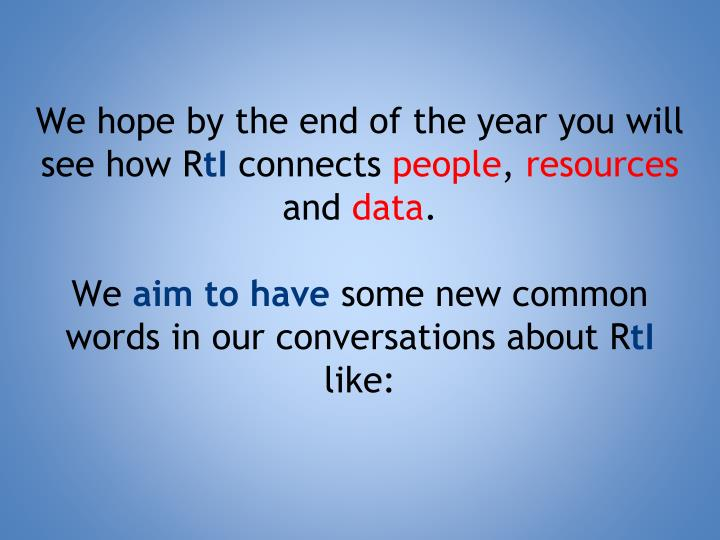 We hope by the end of the year you will see how R