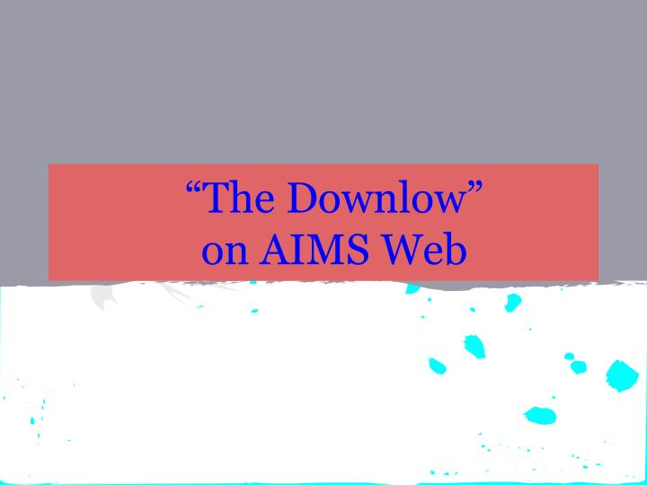 """The Downlow"""