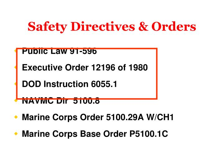Safety Directives & Orders