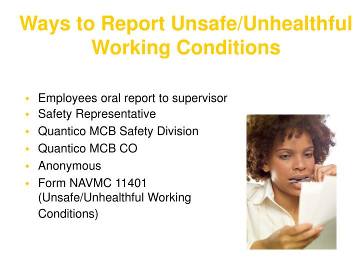 Ways to Report Unsafe/Unhealthful Working Conditions