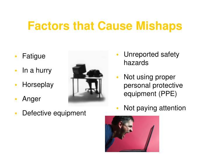 Factors that Cause Mishaps