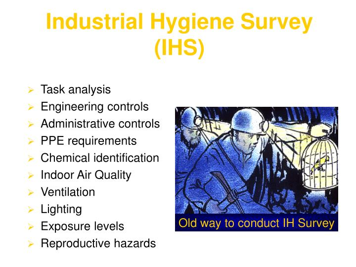 Industrial Hygiene Survey (IHS)