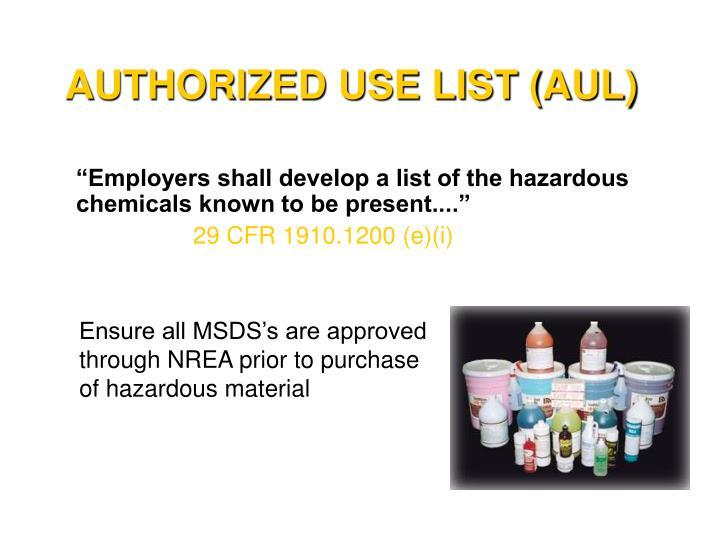 AUTHORIZED USE LIST (AUL)