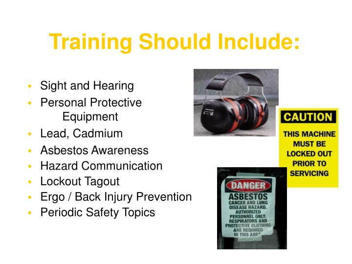 Training Should Include: