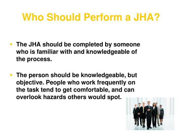 Who Should Perform a JHA?