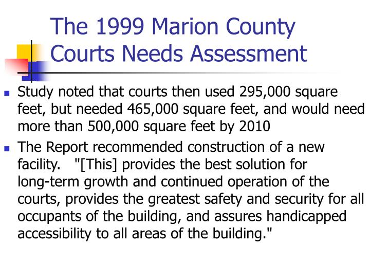The 1999 Marion County Courts Needs Assessment