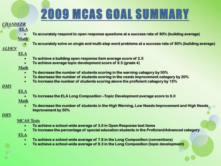 2009 MCAS GOAL