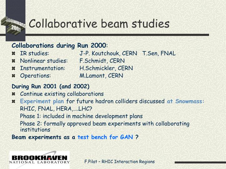 Collaborative beam studies