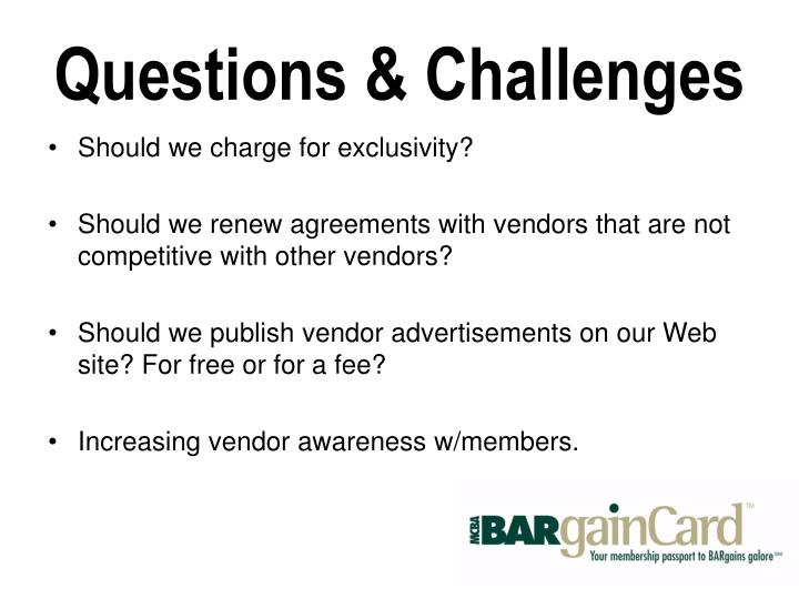 Questions & Challenges