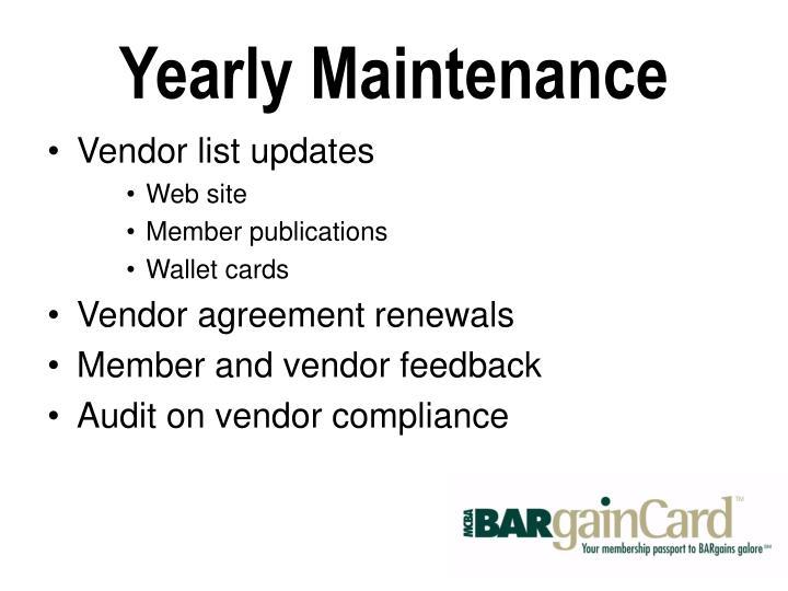 Yearly Maintenance