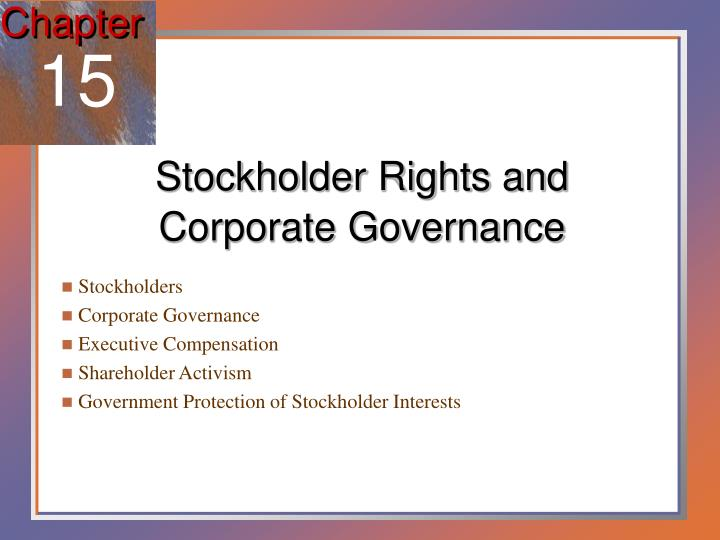 Stockholder rights and corporate governance