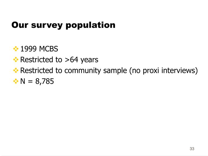 Our survey population