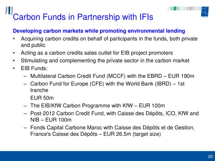 Carbon Funds in Partnership with IFIs