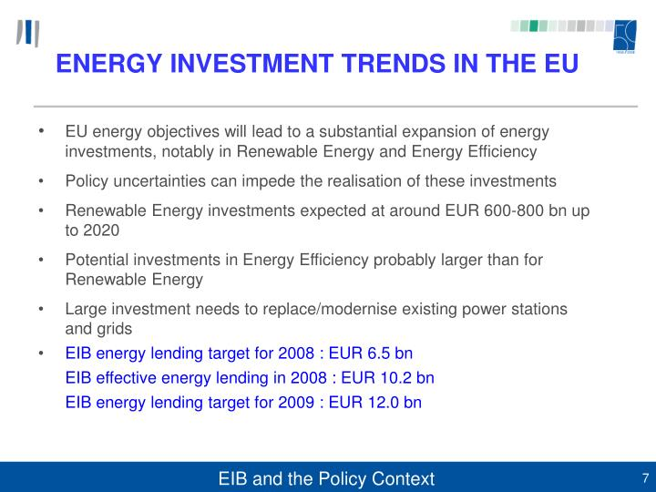 ENERGY INVESTMENT TRENDS IN THE EU