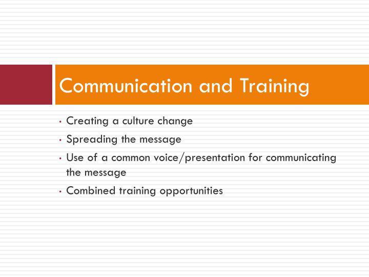 Communication and Training