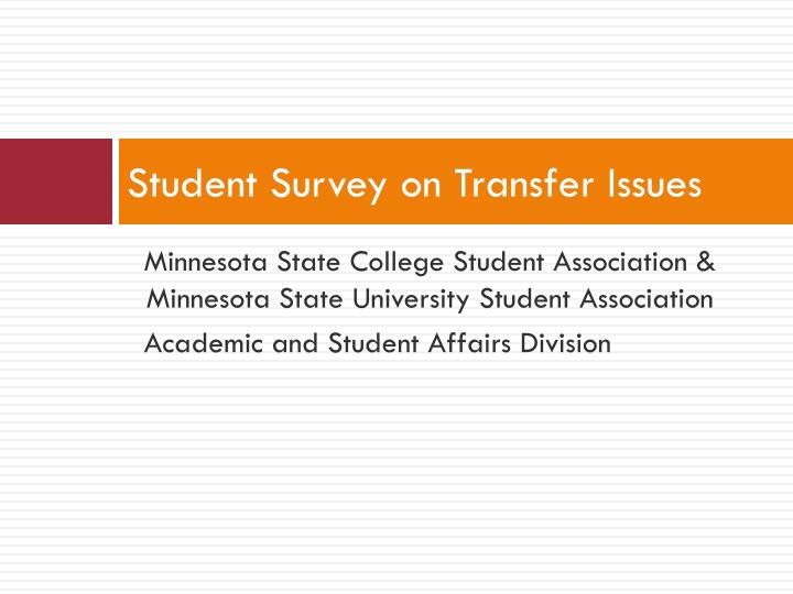 Student Survey on Transfer Issues