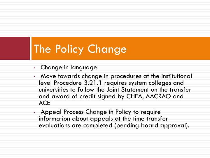 The Policy Change