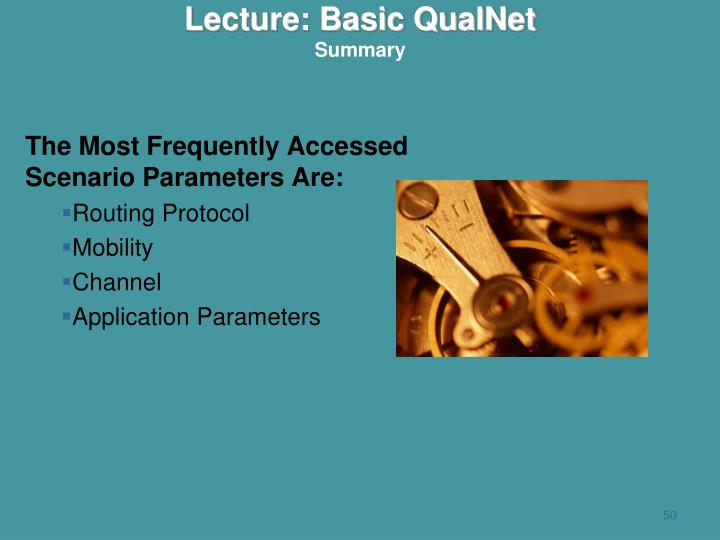 The Most Frequently Accessed Scenario Parameters Are: