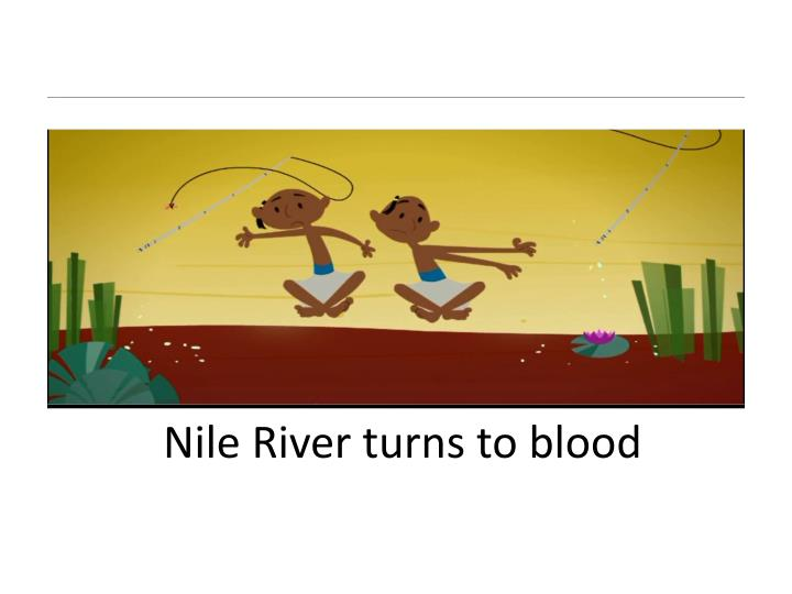 Nile River turns to blood