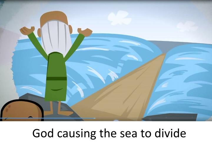 God causing the sea to divide