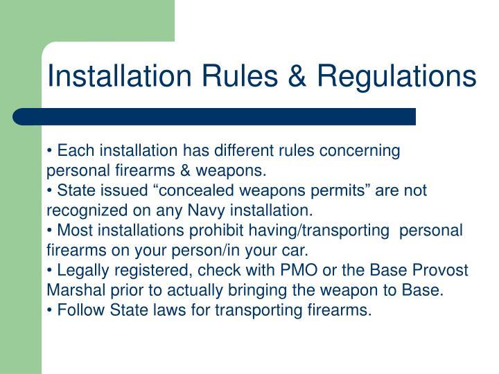 Installation Rules & Regulations