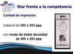star frente a la competencia4