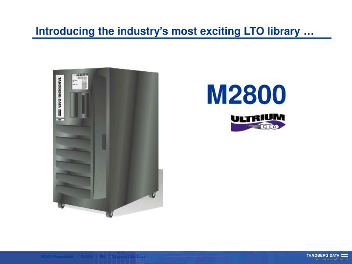Introducing the industry s most exciting lto library