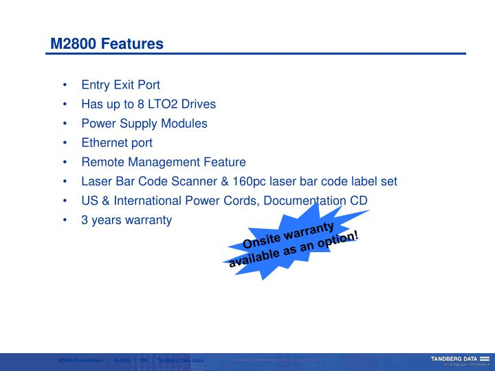 M2800 Features