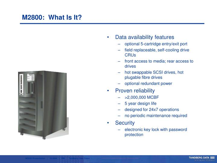 M2800:  What Is It?