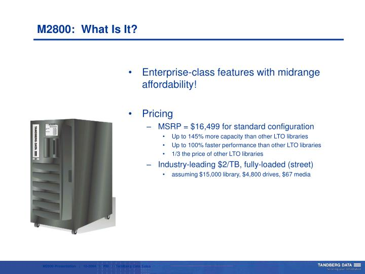Enterprise-class features with midrange affordability!