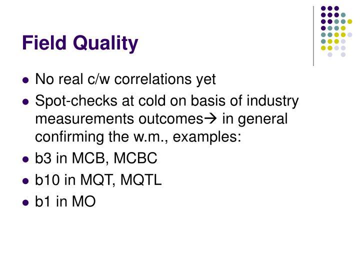 Field Quality