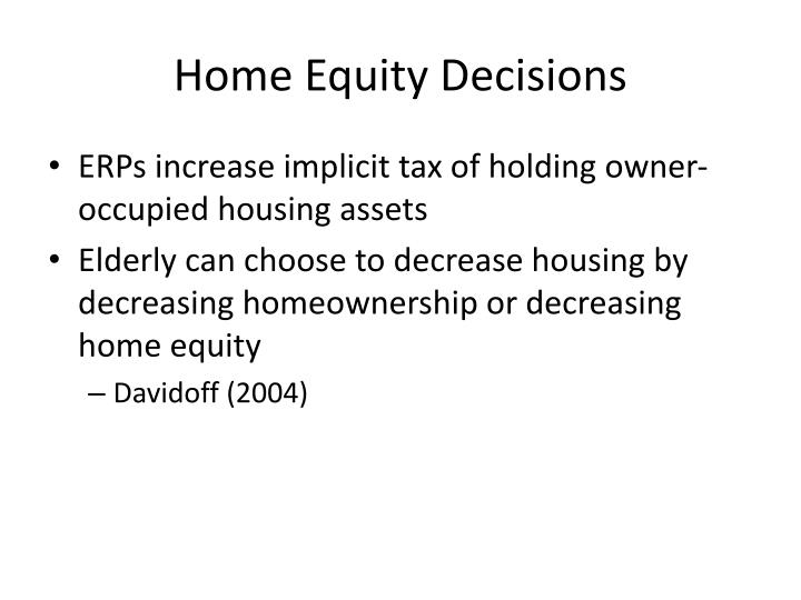 Home Equity Decisions