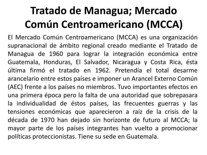 Tratado de Managua; Mercado Común Centroamericano (MCCA)
