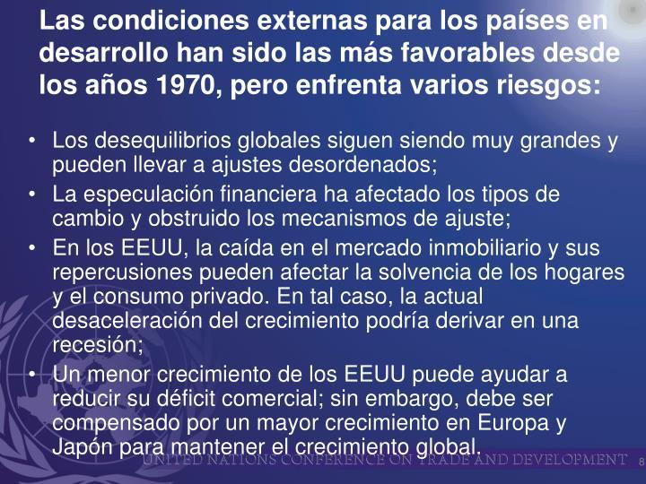 Los desequilibrios globales siguen siendo muy grandes y pueden llevar a ajustes desordenados;