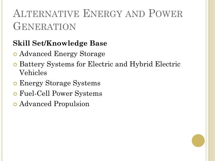 Alternative Energy and Power Generation