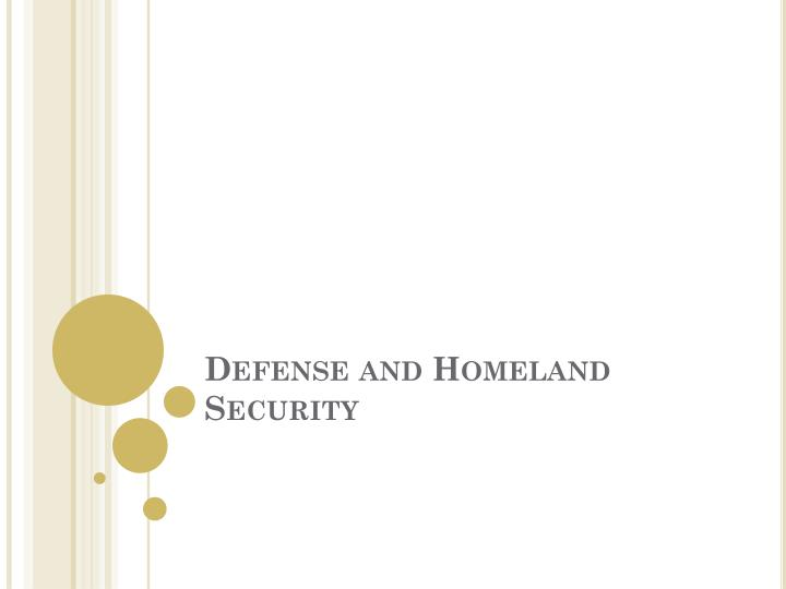 Defense and Homeland Security