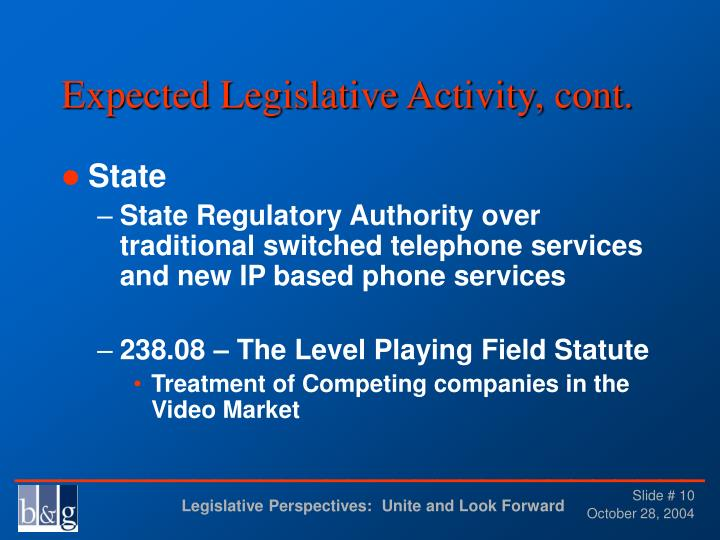Expected Legislative Activity, cont.