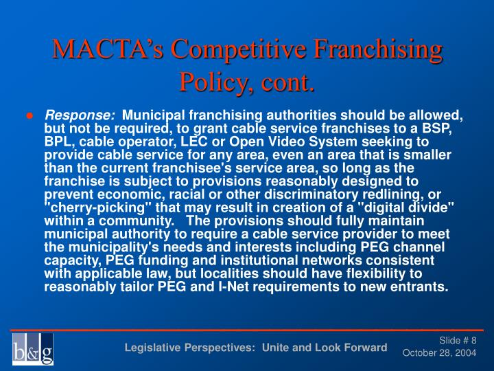 MACTA's Competitive Franchising Policy, cont.