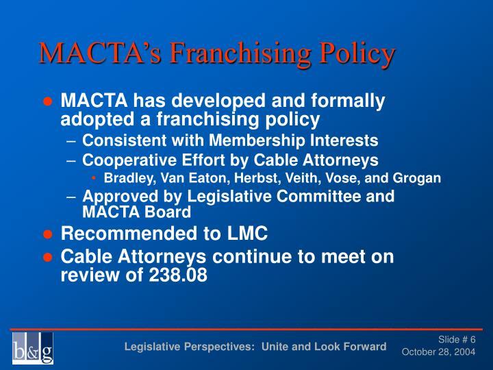 MACTA's Franchising Policy