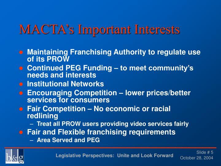 MACTA's Important Interests