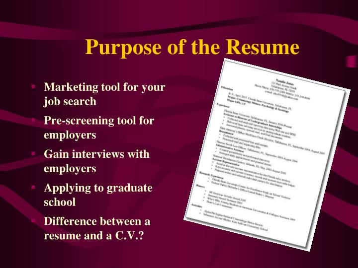 Purpose of the Resume