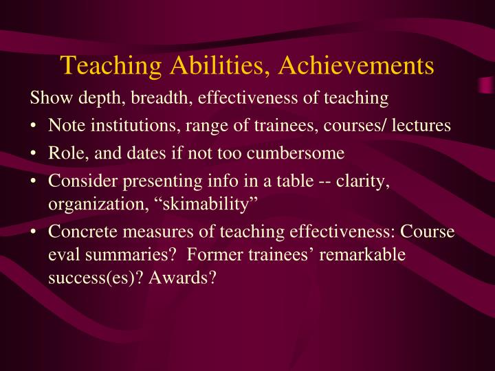 Teaching Abilities, Achievements