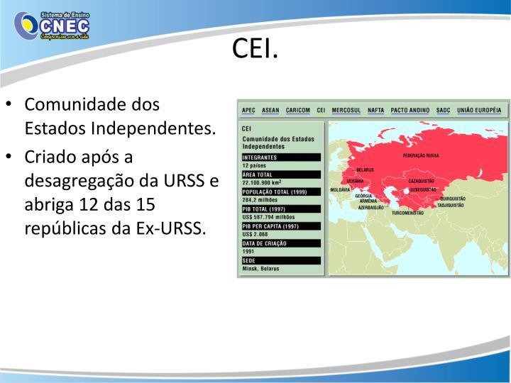 Comunidade dos Estados Independentes.
