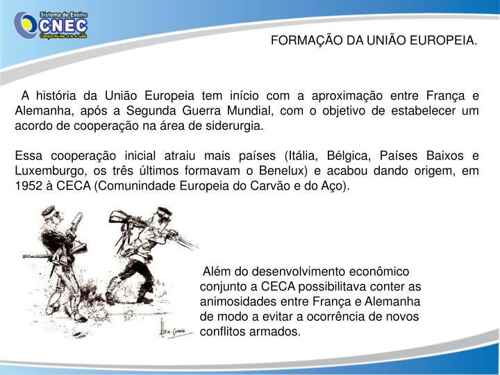 FORMAÇÃO DA UNIÃO EUROPEIA.