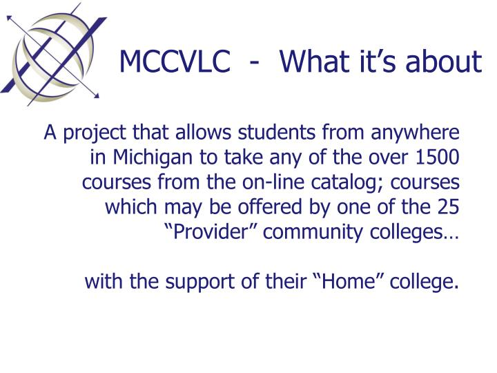 Mccvlc what it s about