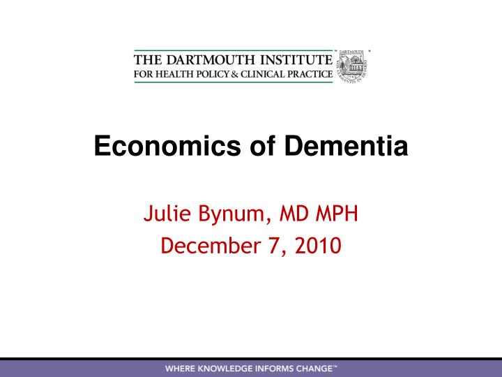 Economics of dementia