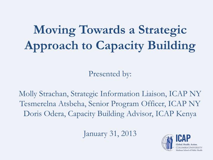 Moving Towards a Strategic Approach to Capacity Building